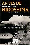 Antes de Hiroshima (Tiempo De Memoria/ Memory Time) (Spanish Edition) (8483830590) by Diana Preston
