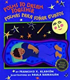 Poems to Dream Together: Poemas para soñar juntos (English and Spanish Edition)