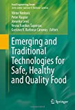 img - for Emerging and Traditional Technologies for Safe, Healthy and Quality Food (Food Engineering Series) book / textbook / text book