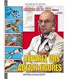 echange, troc Jean-Marc Deschamps - La clinique du Professeur Kelp : Tome 1, Réparez vos action figures
