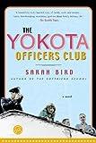 The Yokota Officers Club: A Novel