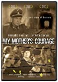 My Mothers Courage