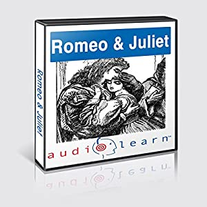Romeo and Juliet AudioLearn Study Guide: AudioLearn Literature Classics | [ AudioLearn Editors]