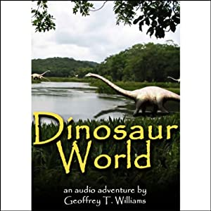 Dinosaur World | [Geoffrey T. Williams]