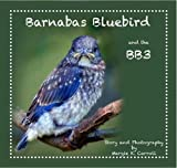 img - for Barnabas Bluebird and the BB3 book / textbook / text book