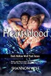 Heartsblood (Dark Hollow Wolf Pack Bo...