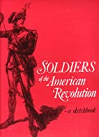 Soldiers of the American Revolution A…
