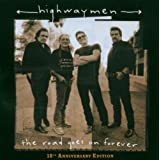The Road Goes On Forever (10th Anniversary Edition)by The Highwaymen
