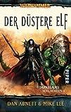 Warhammer - Darkblades Schlachten 02. Der duestere Elf