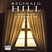 Death of a Dormouse: Felony & Mayhem Mysteries   [Reginald Hill]