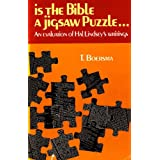 Is the Bible a Jigsaw Puzzle?: Evaluation of Hal Lindsey's Writing ~ T. Boersma