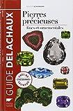 Guide des pierres précieuses : Pierre fines et ornementales