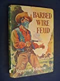 img - for Barbed Wire Feud by Ryerson Johnson book / textbook / text book