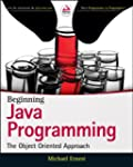Beginning Java Programming: The Objec...