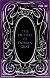 The Picture of Dorian Gray (Vintage Classics)