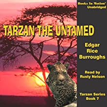 Tarzan Untamed: Tarzan Series, Book 7 (       UNABRIDGED) by Edgar Rice Burroughs Narrated by Rusty Nelson