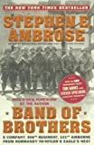 Band of Brothers: E Company, 506th Regiment, 101st Airborne from Normandy to Hitler's Eagle's Nest (0743216458) by Stephen E. Ambrose