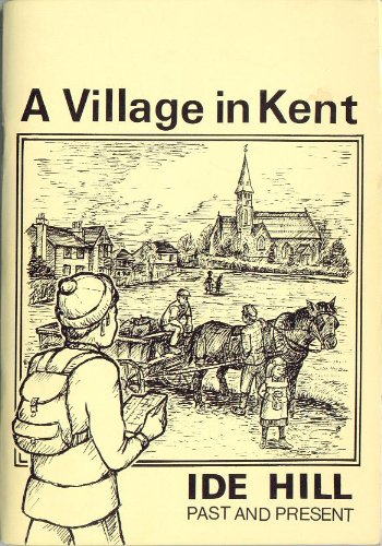 A Village In Kent, Ide Hill Past And Present