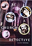 img - for Be a Church Detective book / textbook / text book