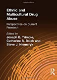 img - for Ethnic and Multicultural Drug Abuse: Perspectives on Current Research book / textbook / text book