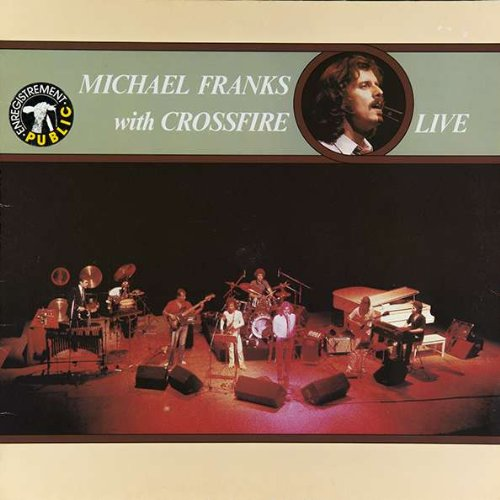 Michael Franks - Live With Crossfire - Zortam Music