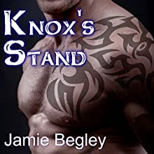 Knox's Stand: Last Riders, Book 3 (       UNABRIDGED) by Jamie Begley Narrated by Elizabeth Hart