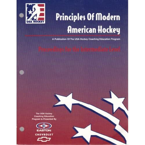 PRINCIPLES OF MODERN AMERICAN HOCKEY-PROCEEDINGS FOR THE INTERMEDIATE LEVEL DANA AUSEC