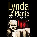 Above Suspicion | Lynda La Plante