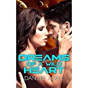 Dreams of a Wild Heart (       UNABRIDGED) by Danube Adele Narrated by Violet Strong