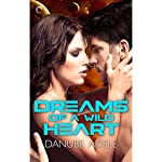 Dreams of a Wild Heart | Danube Adele