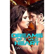 Dreams of a Wild Heart | Danube Adele