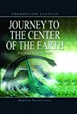 Journey to the Center of the Earth (Foundation Classics)