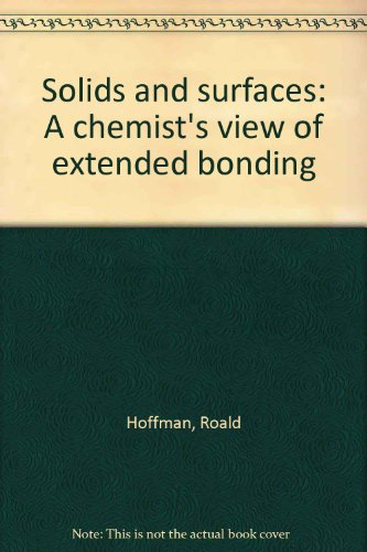 solids-and-surfaces-a-chemists-view-of-bonding-in-extended-structures