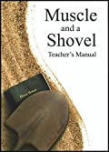 Muscle and a Shovel - Bible Class TEACHER'S Manual [Paperback] Michael Shank