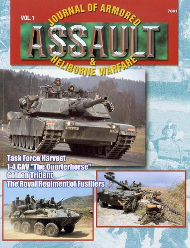 "Concord Publications Assault Journal #1 - Task Force harvest, I-4 CAV ""The Quarterhorse"". Golden Trident and The Royal Regiment of Fusiliers"