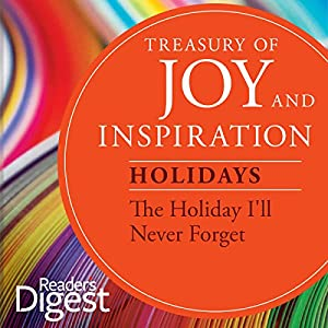 The Holiday I'll Never Forget Audiobook