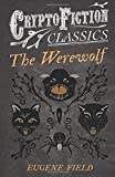The Werewolf (Cryptofiction Classics)