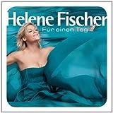 Songtexte von Helene Fischer - Für einen Tag