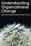 img - for Understanding Organizational Change book / textbook / text book