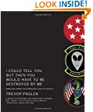 I Could Tell You But Then You Would Have to Be Destroyed By Me: Emblems from the Pentagon's Black World