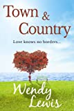 Town and Country (English Edition)