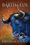 The Golems Eye (The Bartimaeus Trilogy, Book 2)