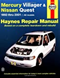 Mercury Villager and Nissan Quest, 1993-2001 (Haynes Manuals)