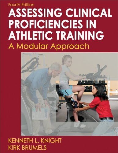 Developing Clinical Proficiency in Athletic Training-4th...