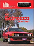 VW Scirocco 1974-81 (Brooklands Books Road Tests Series) (0907073573) by R Clarke