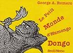 Le petit monde d'Humongo Dongo