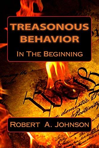 Robert Johnson - Treasonous Behavior: In The Beginning