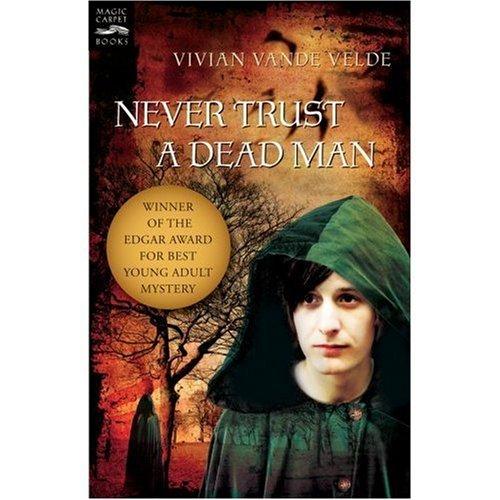 Never Trust a Dead Man