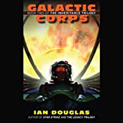 Galactic Corps: The Inheritance Trilogy, Book 2 | Ian Douglas