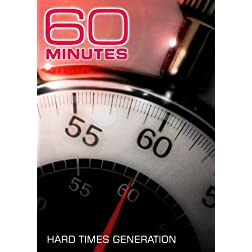 60 Minutes - Hard Times Generation